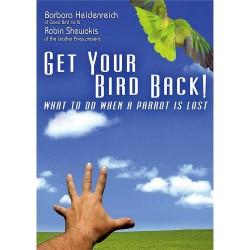 Get Your Bird Back DVD - Les Gestes à Adopter pour Retrouver un perroquet Evadé